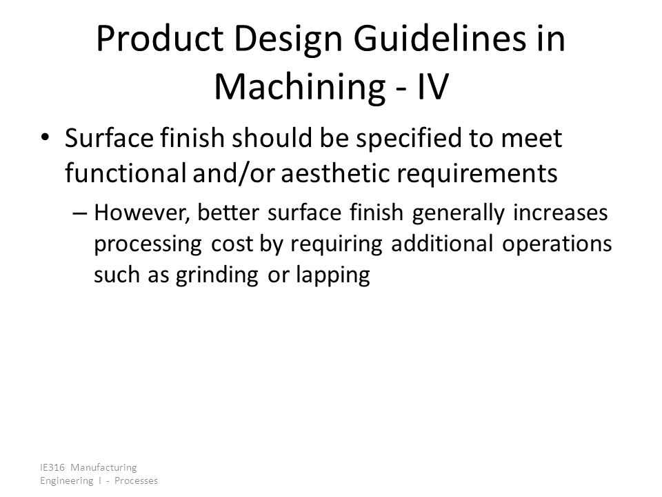 Product Design Guidelines in Machining - IV