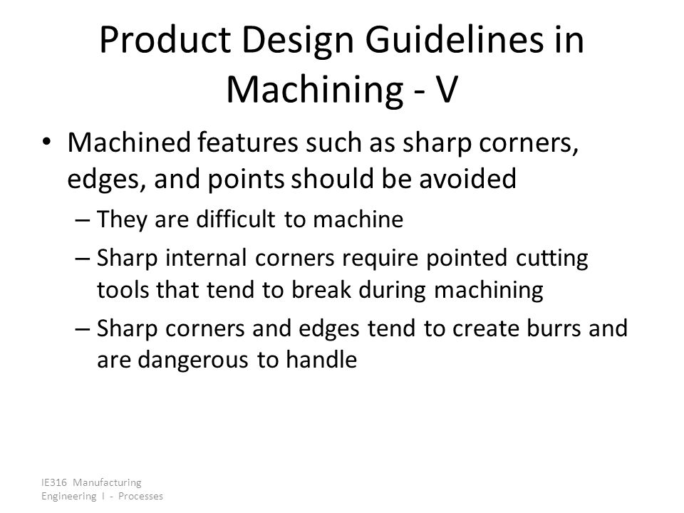 Product Design Guidelines in Machining - V