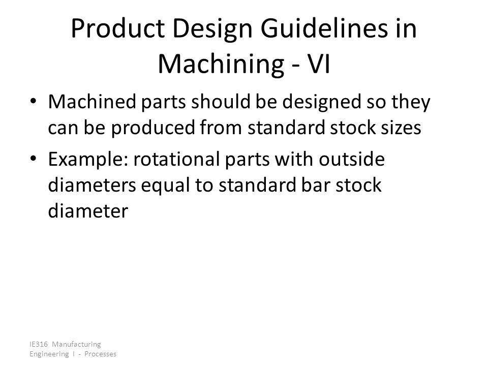 Product Design Guidelines in Machining - VI