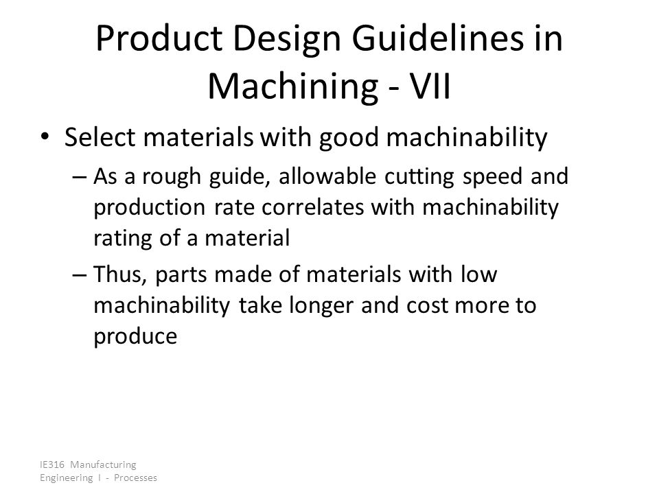 Product Design Guidelines in Machining - VII