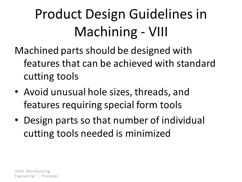 Product Design Guidelines in Machining - VIII