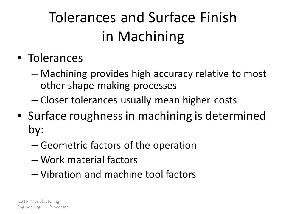 Tolerances and Surface Finish in Machining