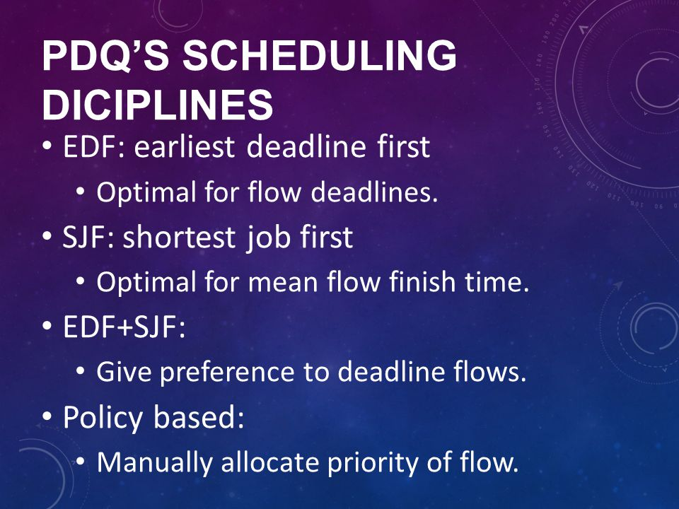 PDQ's scheduling diciplines