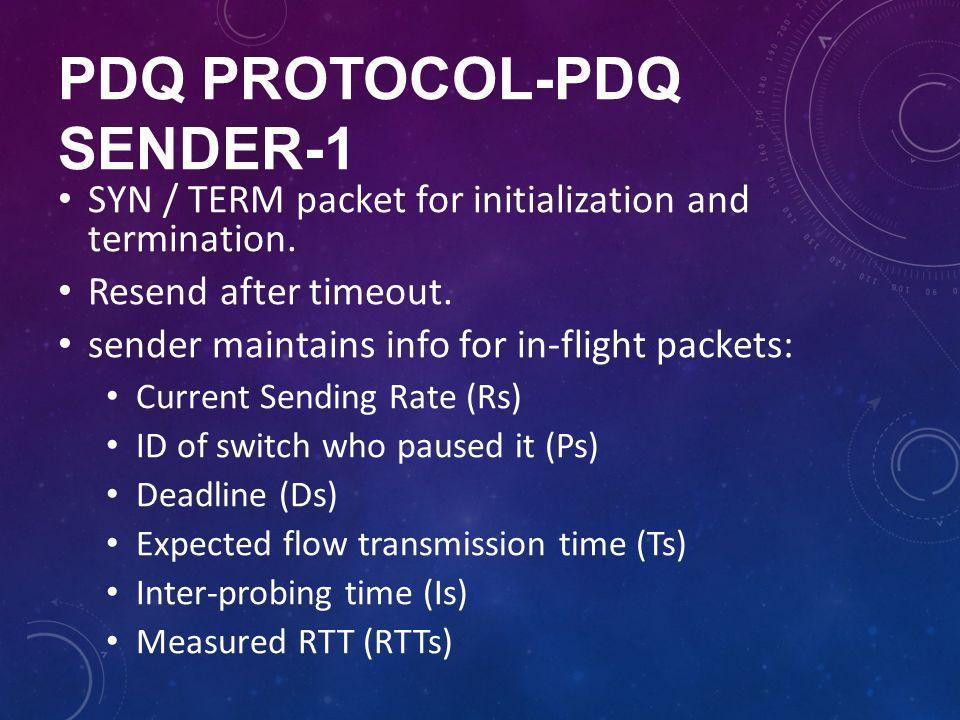 PDQ protocol-PDQ sender-1