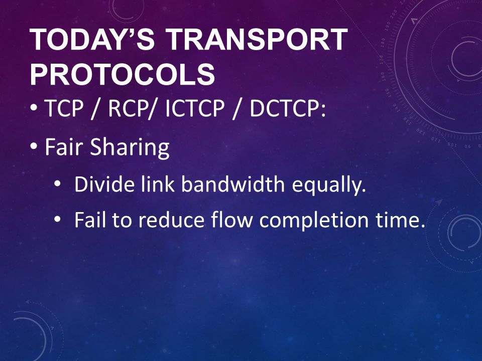 Today's transport protocols