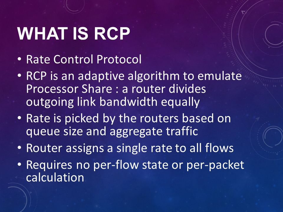 WHAT IS RCP Rate Control Protocol