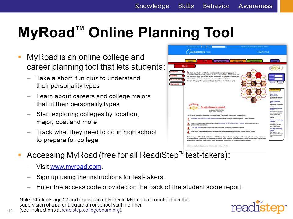 MyRoad™ Online Planning Tool