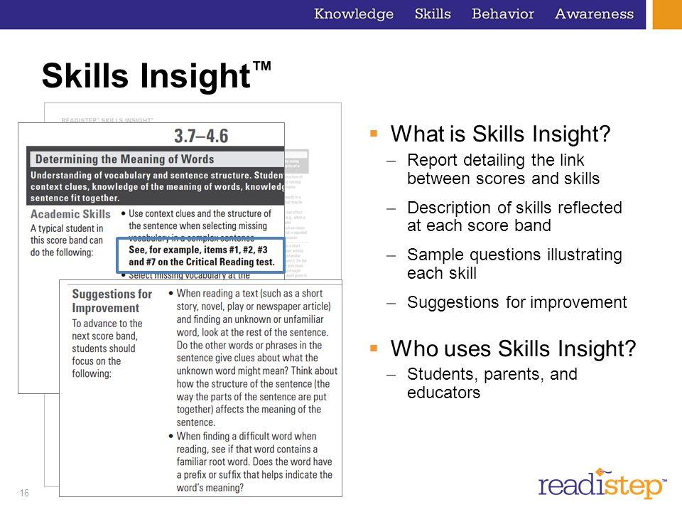 Skills Insight™ What is Skills Insight Who uses Skills Insight