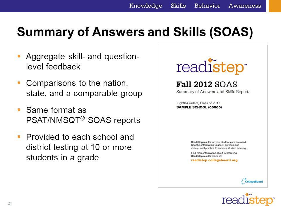 Summary of Answers and Skills (SOAS)