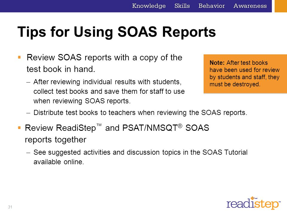 Tips for Using SOAS Reports