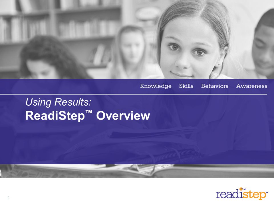 Using Results: ReadiStep™ Overview