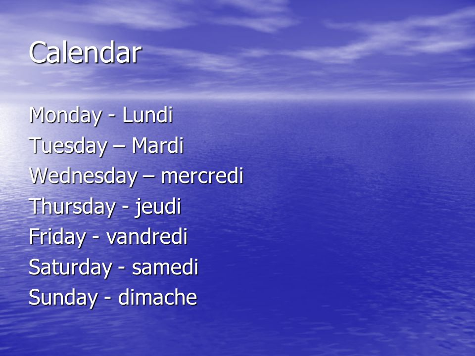 Calendar Monday - Lundi Tuesday – Mardi Wednesday – mercredi
