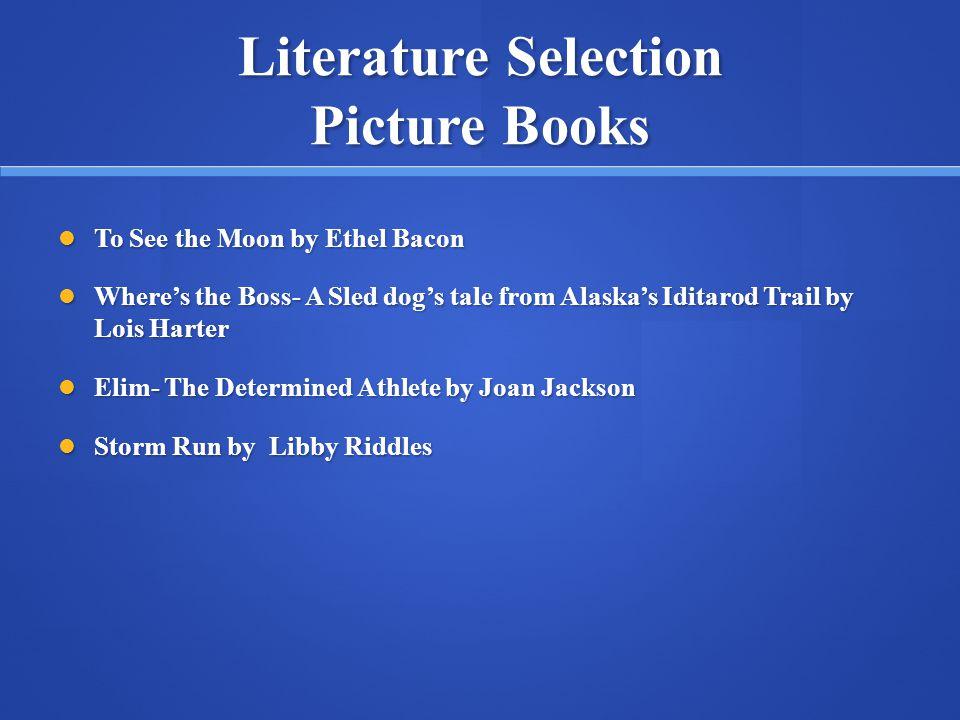 Literature Selection Picture Books