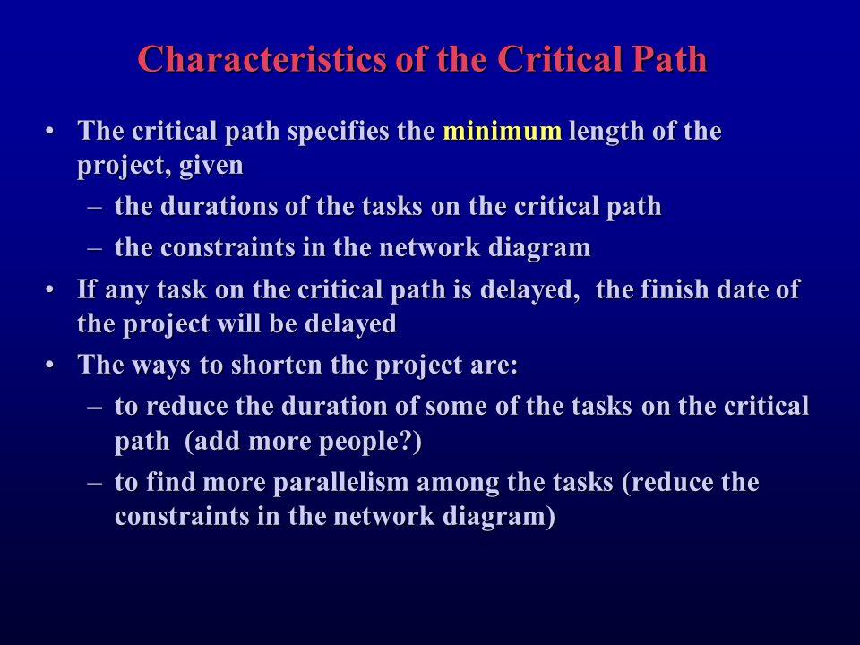 Characteristics of the Critical Path
