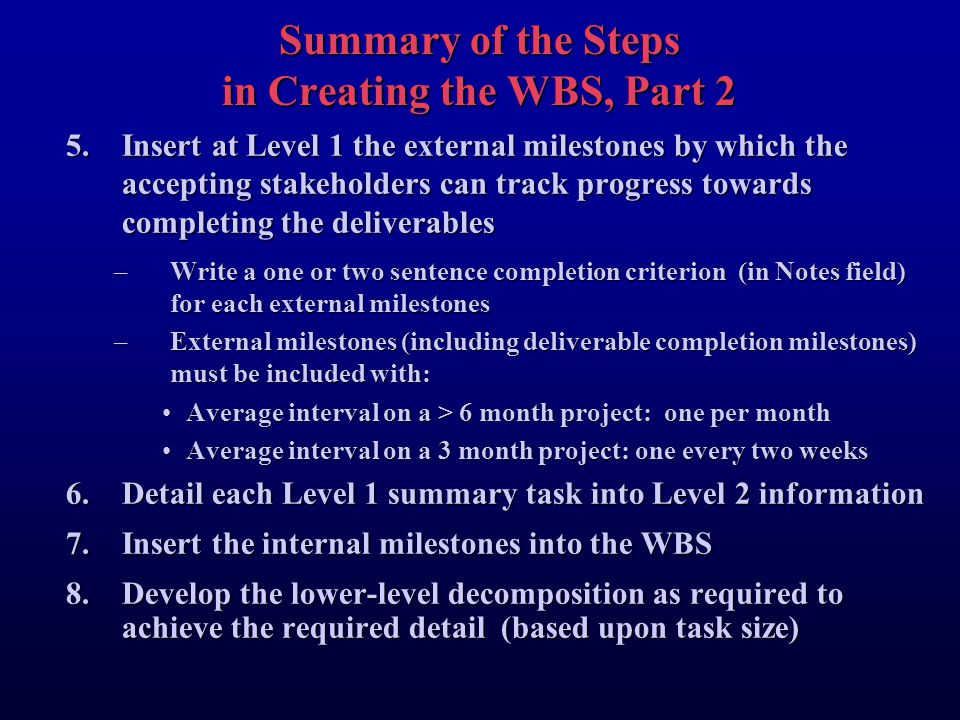 Summary of the Steps in Creating the WBS, Part 2
