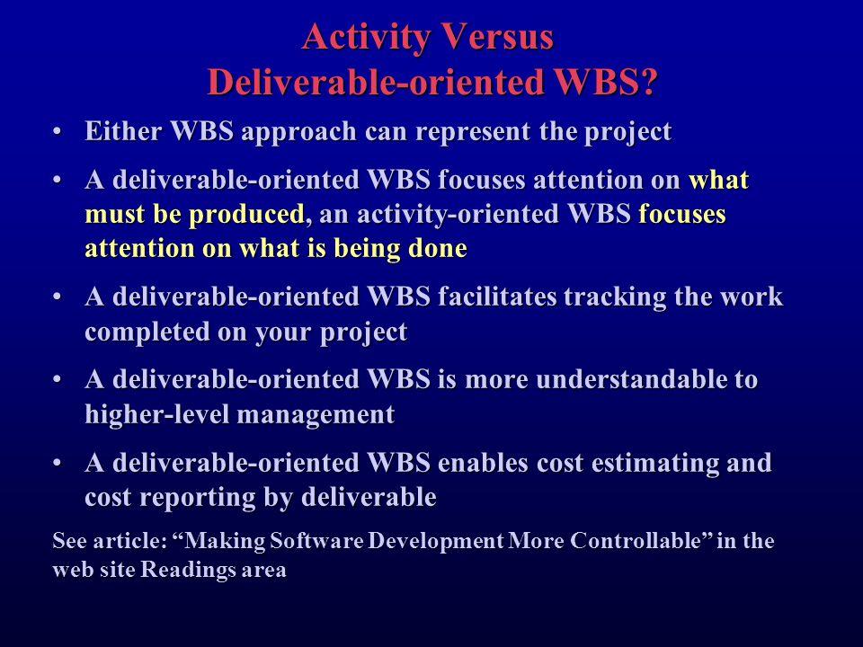 Activity Versus Deliverable-oriented WBS