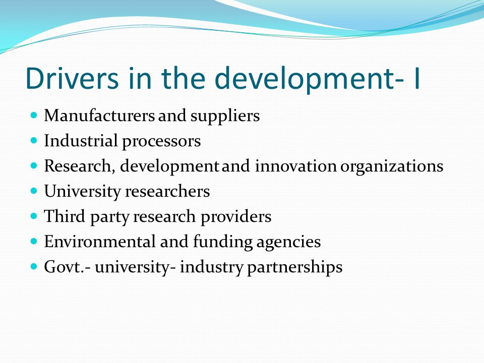 Drivers in the development- I