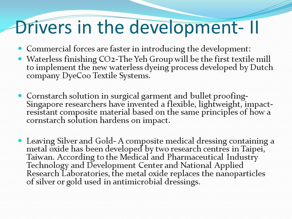 Drivers in the development- II