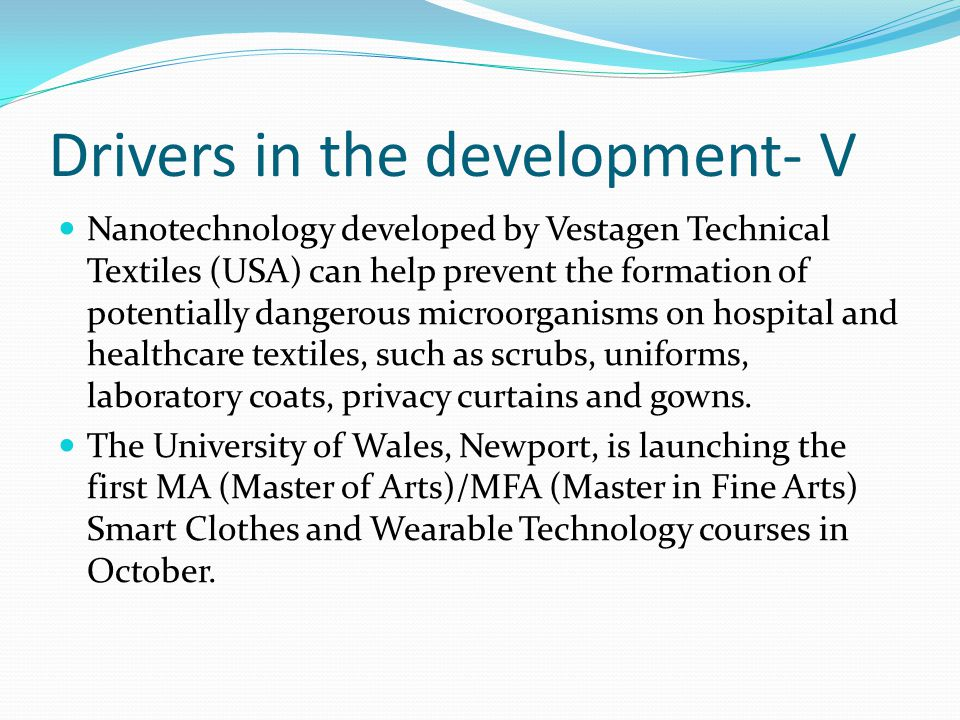 Drivers in the development- V