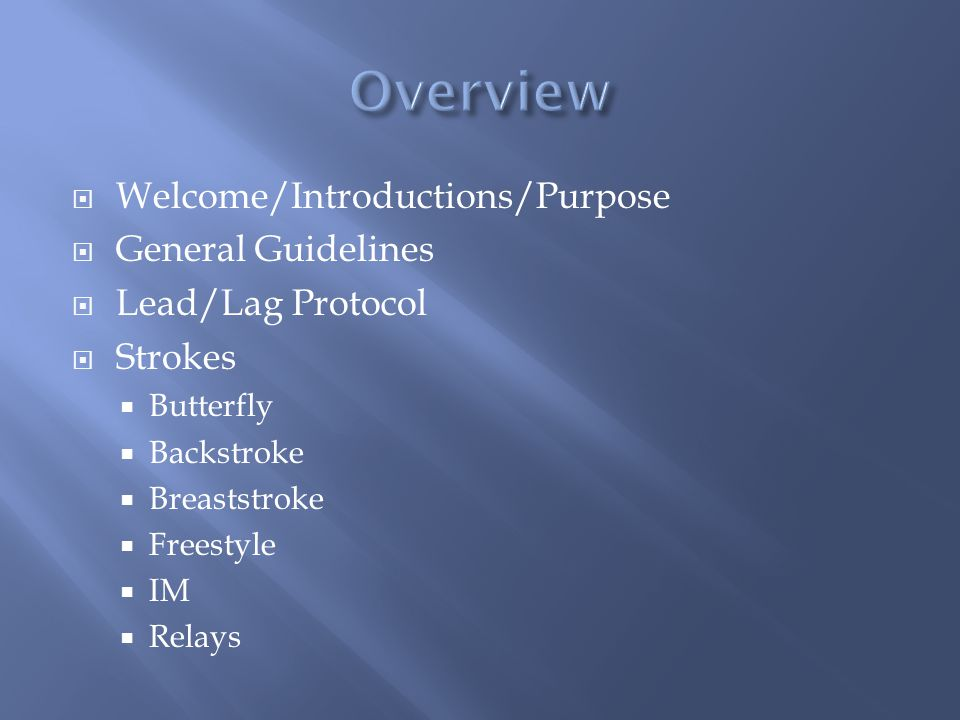 Overview Welcome/Introductions/Purpose General Guidelines