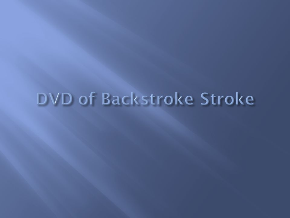 DVD of Backstroke Stroke