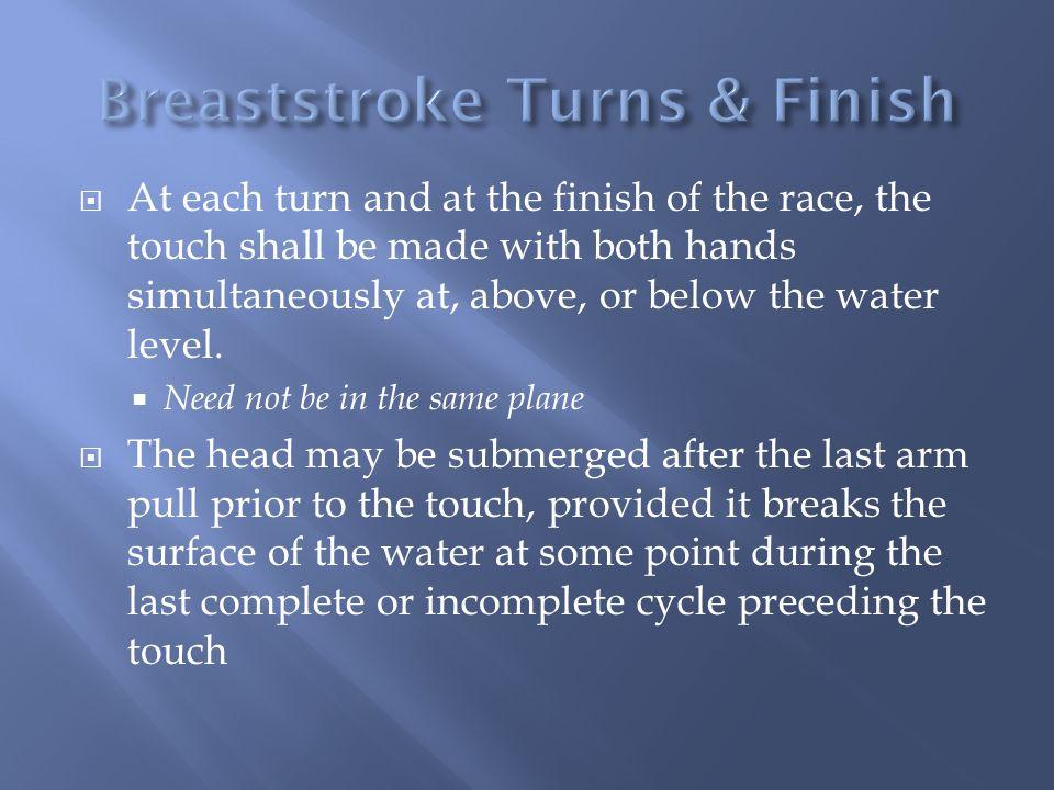 Breaststroke Turns & Finish