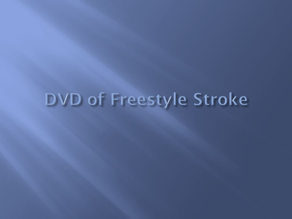 DVD of Freestyle Stroke