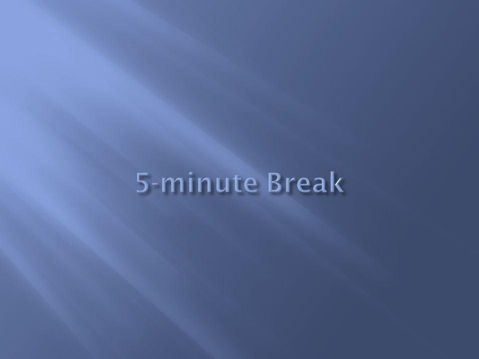 5-minute Break