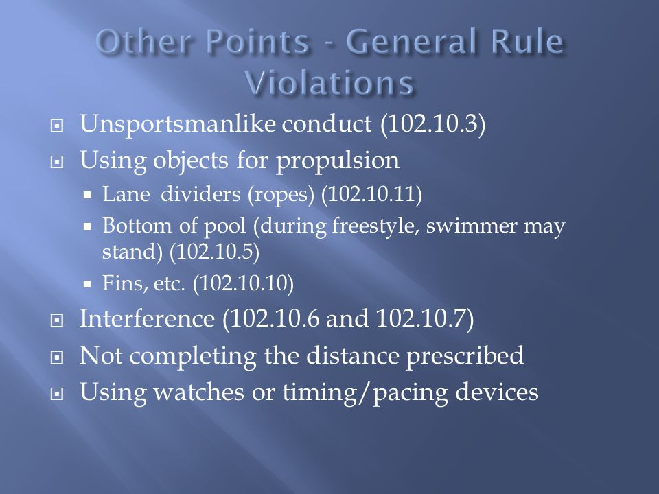 Other Points - General Rule Violations