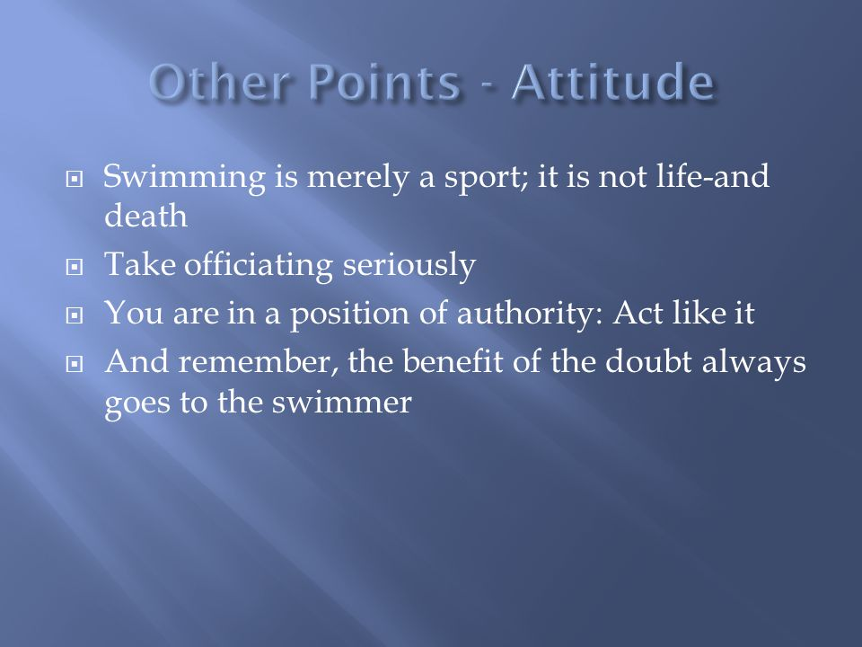 Other Points - Attitude