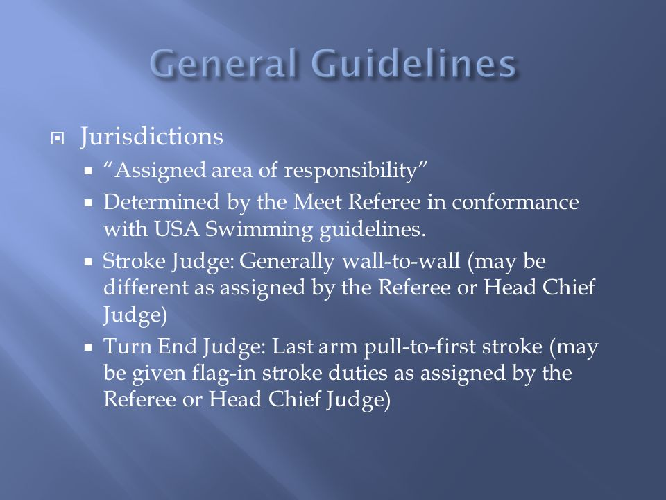 General Guidelines Jurisdictions Assigned area of responsibility