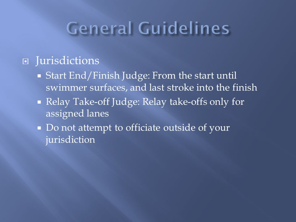 General Guidelines Jurisdictions