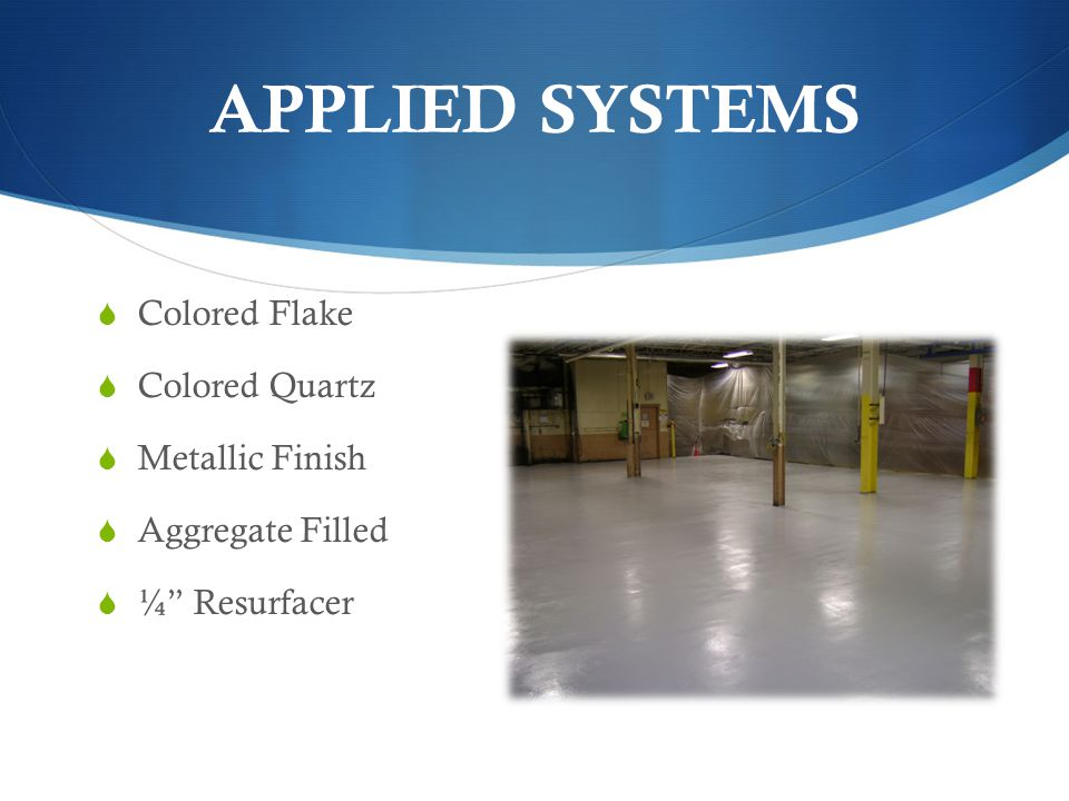 APPLIED SYSTEMS Colored Flake Colored Quartz Metallic Finish
