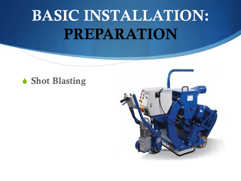 BASIC INSTALLATION: PREPARATION