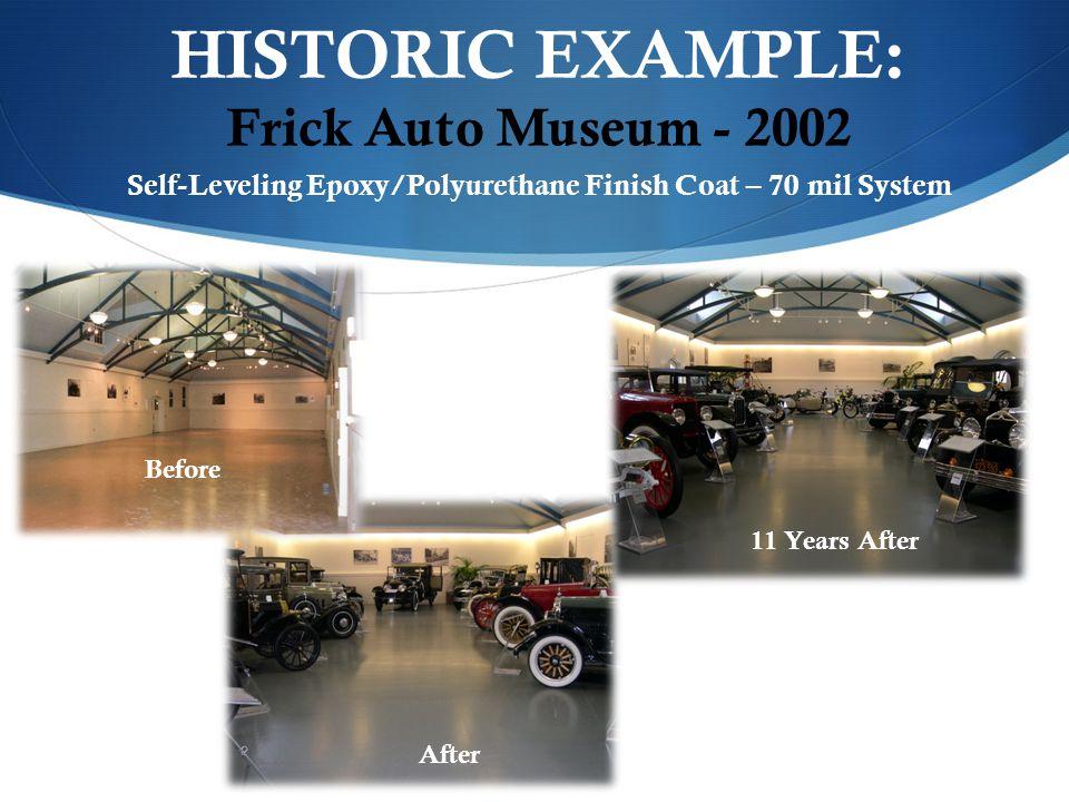 HISTORIC EXAMPLE: Frick Auto Museum - 2002