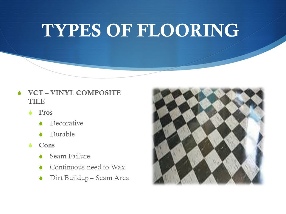 TYPES OF FLOORING VCT U2013 VINYL COMPOSITE TILE Pros Decorative Durable