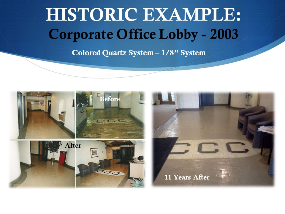 HISTORIC EXAMPLE: Corporate Office Lobby
