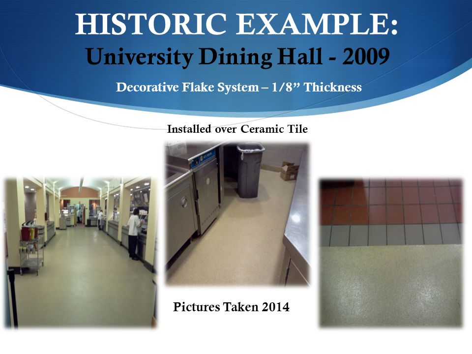 HISTORIC EXAMPLE: University Dining Hall