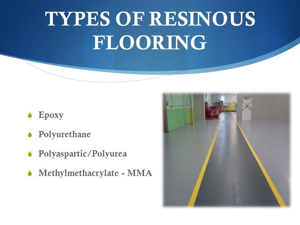 TYPES OF RESINOUS FLOORING