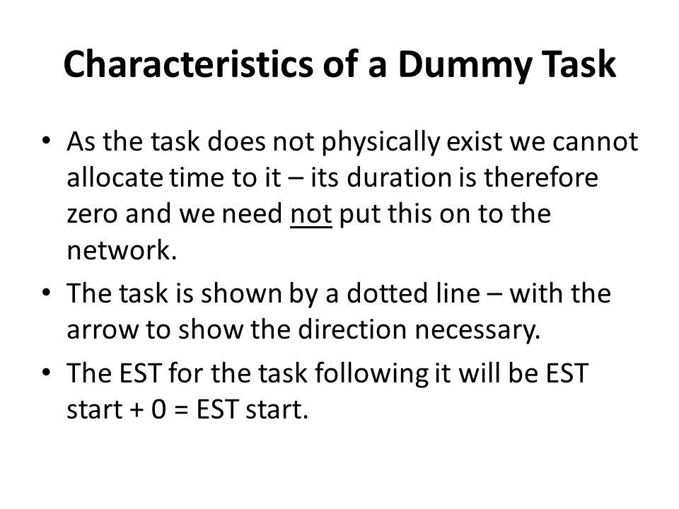 Characteristics of a Dummy Task