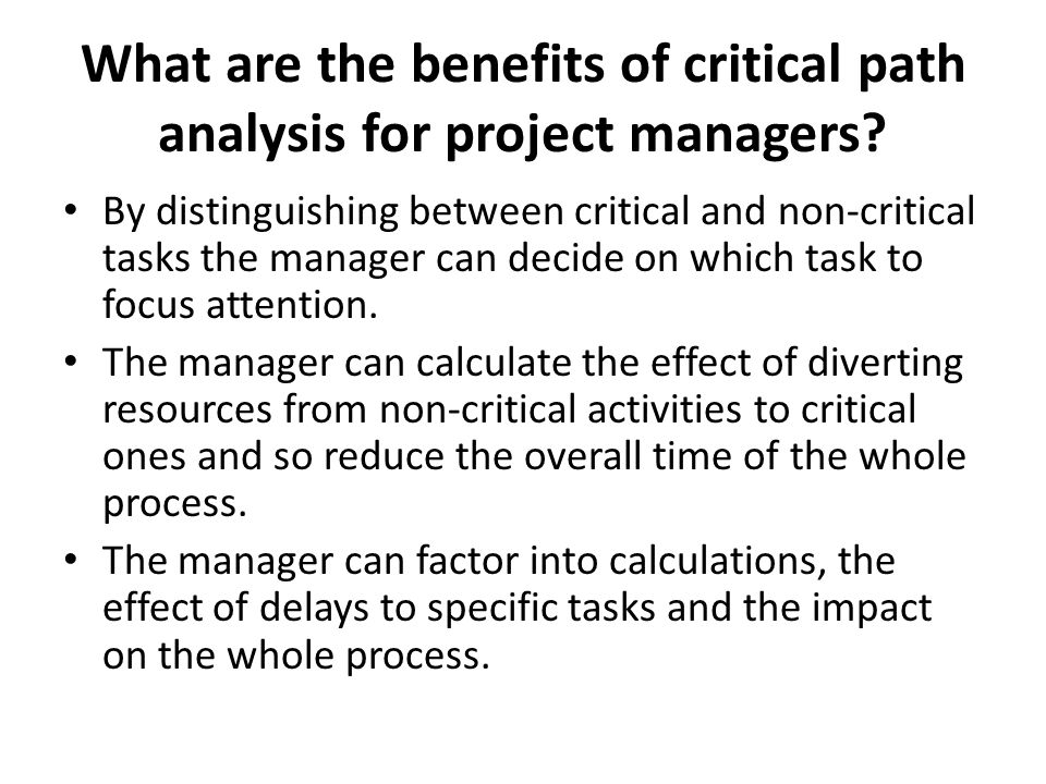 What are the benefits of critical path analysis for project managers