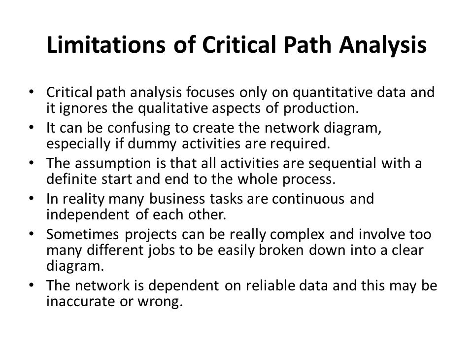 Limitations of Critical Path Analysis