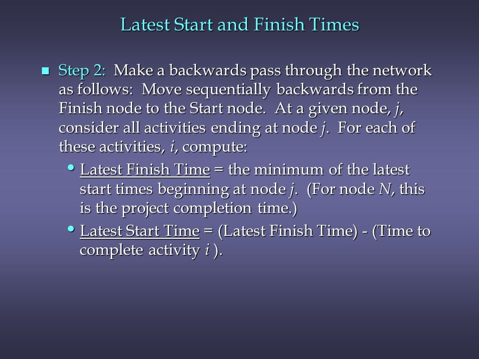 Latest Start and Finish Times