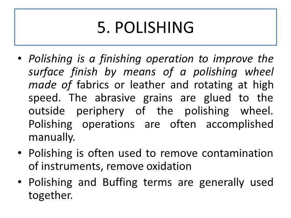 5. POLISHING