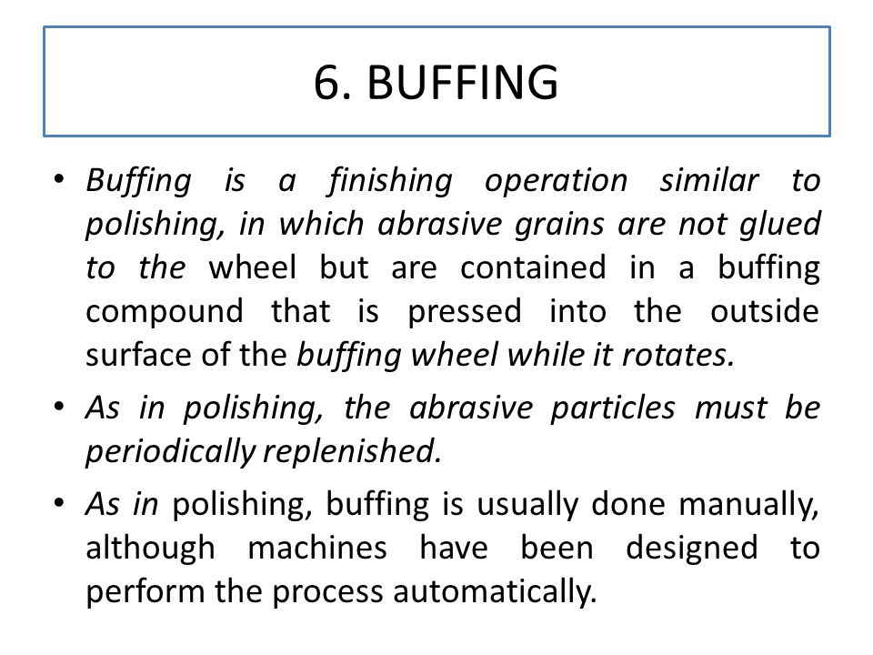 6. BUFFING