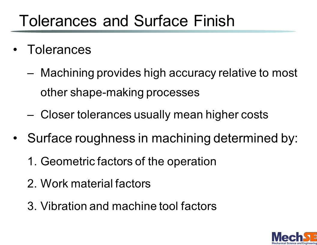 Tolerances and Surface Finish