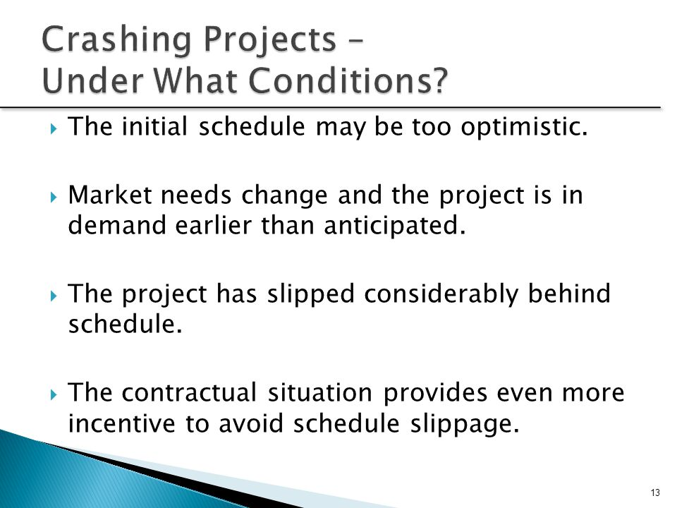 Crashing Projects – Under What Conditions
