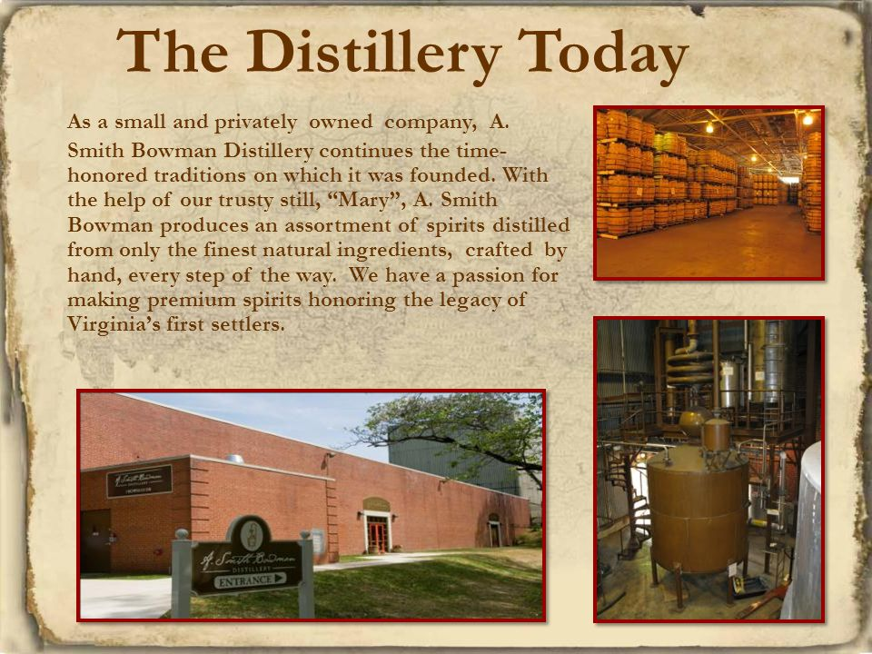 The Distillery Today