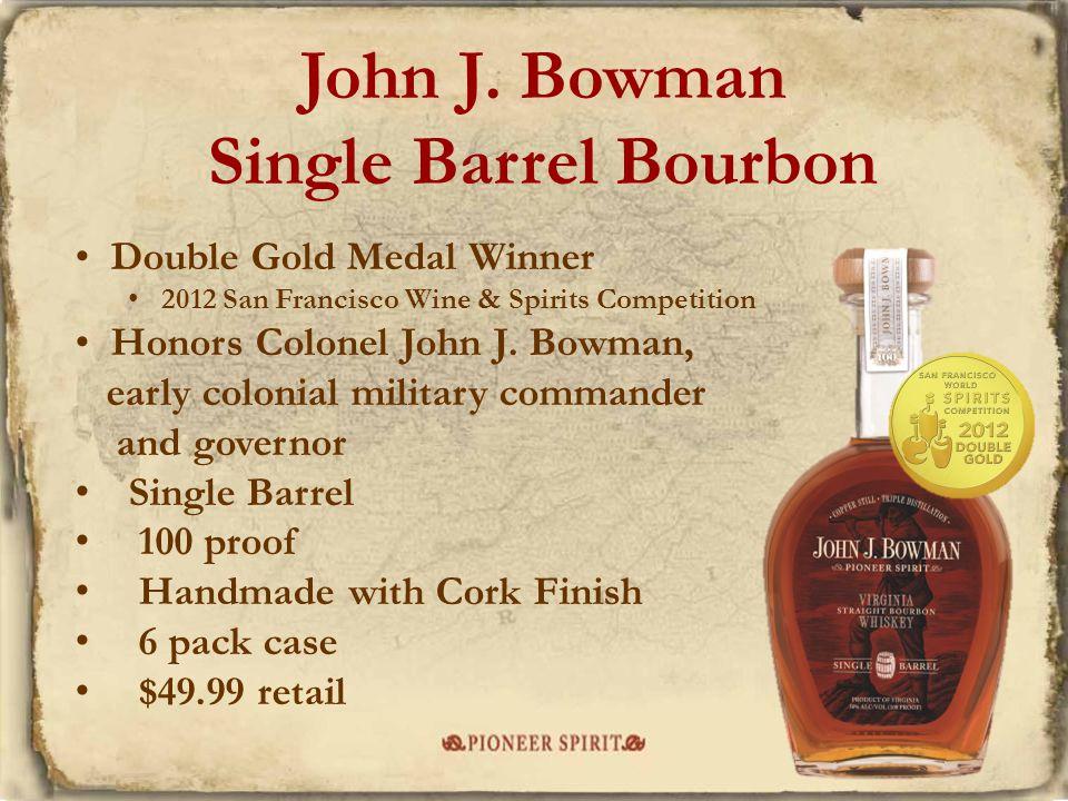 John J. Bowman Single Barrel Bourbon