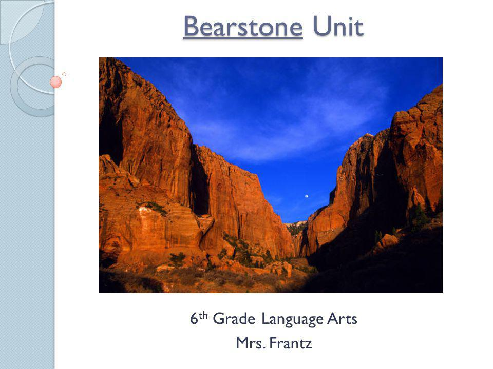 6th Grade Language Arts Mrs. Frantz